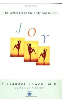 Joy: The Surrender to the Body and to Life (1995)